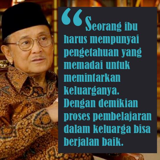Kumpulan Quote Bijak Bj Habibie Hitsbangetcom